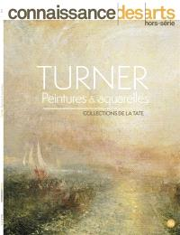 Turner : peintures & aquarelles : collections de la Tate