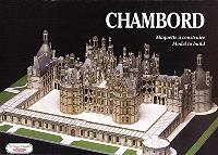 Chambord : maquette à construire : model to build