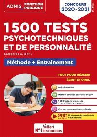1.500 tests psychotechniques et de personnalité : catégorie A, B et C, méthode + entraînement : concours 2020-2021