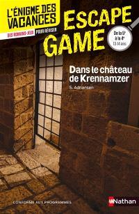 Dans le château de Krennamzer : de la 5e à la 4e, 12-13 ans