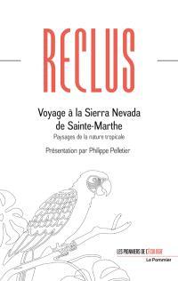 Voyage à la Sierra Nevada de Sainte-Marthe : paysages de la nature tropicale