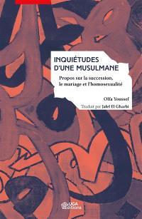Inquiétudes d'une musulmane : propos sur la succession, le mariage et l'homosexualité