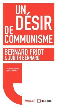 Un désir de communisme : conversation entre Bernard Friot & Judith Bernard