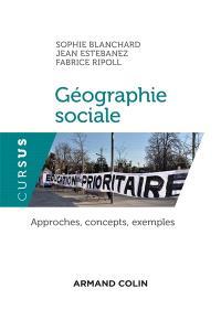 Géographie sociale : approches, concepts, exemples