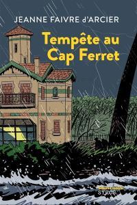 Tempête au Cap Ferret