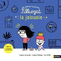 La jalousie : 3 histoires pour la comprendre et s'aimer plus !