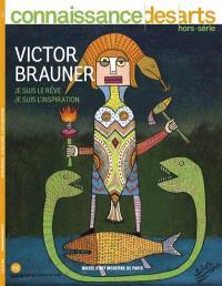 Victor Brauner : je suis le rêve, je suis l'inspiration : Musée d'art moderne de Paris