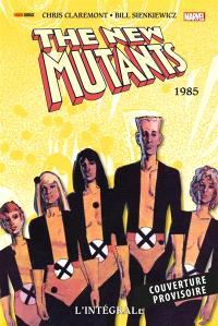 The New Mutants : l'intégrale, 1985