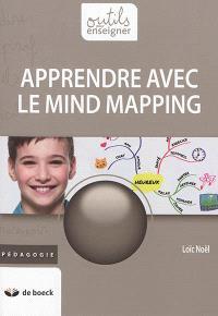 Apprendre avec le mind mapping de Loic Noel