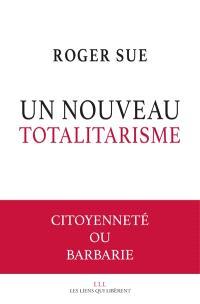 Le spectre totalitaire : repenser à la citoyenneté