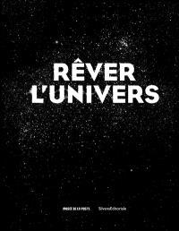 Rêver l'Univers : exposition, Paris, Musée de la Poste, du 2 septembre 2020 au 10 janvier 2021