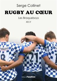 Rugby au coeur, les Braqueboys : récit