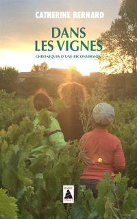 Dans les vignes : chroniques d'une reconversion