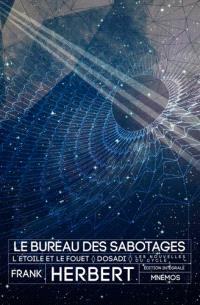 Le bureau des sabotages : édition intégrale