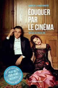 Eduquer par le cinéma, Films récents
