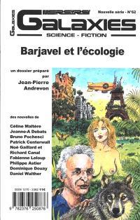 Galaxies : science-fiction. n° 62, Barjavel et l'écologie
