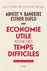 Economie utile pour des temps difficiles