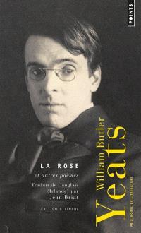 La rose : et autres poèmes : poèmes choisis