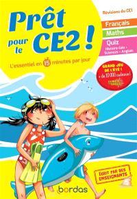 Prêt pour le CE2 ! : l'essentiel en 15 minutes par jour : révisions du CE1