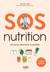 SOS nutrition : une bonne alimentation au quotidien