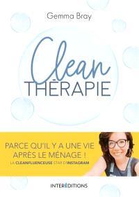 Clean thérapie : parce qu'il y a une vie après le ménage !