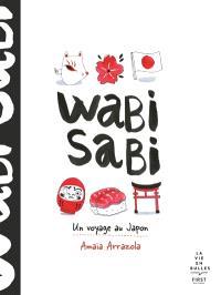 Wabi sabi : un voyage au Japon