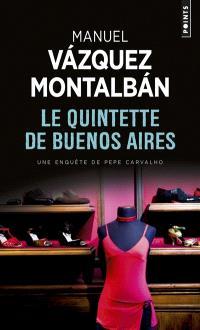Une enquête de Pepe Carvalho, Le quintette de Buenos Aires