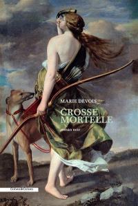 Crosse mortelle : roman noir