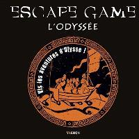 Escape game : L'Odyssée : vis les aventures d'Ulysse !