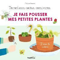 Terrariums, cactus, carnivores... : je fais pousser mes petites plantes