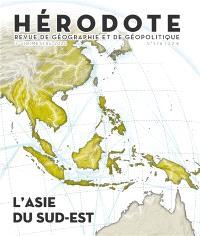 Hérodote. n° 176, L'Asie du Sud-Est