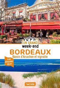 Bordeaux : bassin d'Arcachon et vignoble