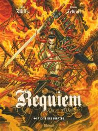 Requiem, chevalier vampire. Volume 9, La cité des pirates