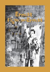 Ernest Pignon-Ernest : comme des pas sur le sable