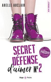 Secret défense d'aimer. Volume 2