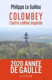 Colombey : l'autre colline inspirée