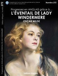 Progressez en anglais grâce à... L'éventail de lady Windermere, Oscar Wilde