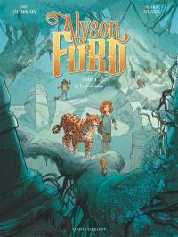 Alyson Ford. Volume 1, Le temple du jaguar