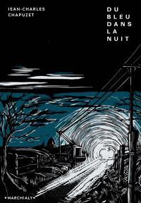 Du bleu dans la nuit - Jean-Charles Chapuzet