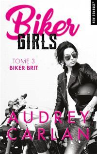 Biker girls. Volume 3, Biker brit