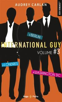 International Guy. Volume 3, Tomes 7 à 9