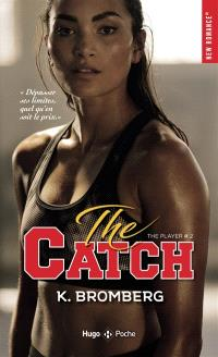 The player. Volume 2, The catch