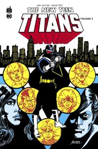 The new Teen titans. Volume 3