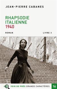 Rhapsodie italienne : 1940