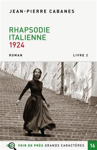 Rhapsodie italienne : 1924