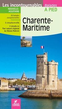 Charente-Maritime : Nouvelle-Aquitaine : 20 balades exceptionnelles, 5 circuits en ville, 2 circuits en Parc naturel régional du Marais Poitevin