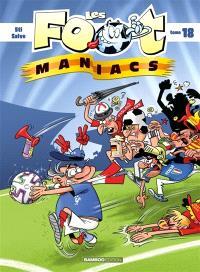 Les foot-maniacs. Volume 18