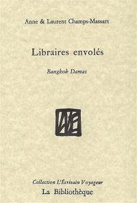 Libraires envolés : Bangkok-Damas