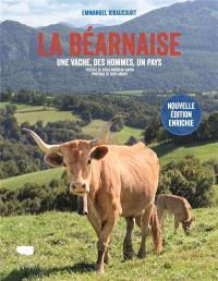 La béarnaise : une vache, des hommes, un pays