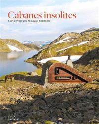Cabanes insolites : l'art de vivre des nouveaux Robinsons